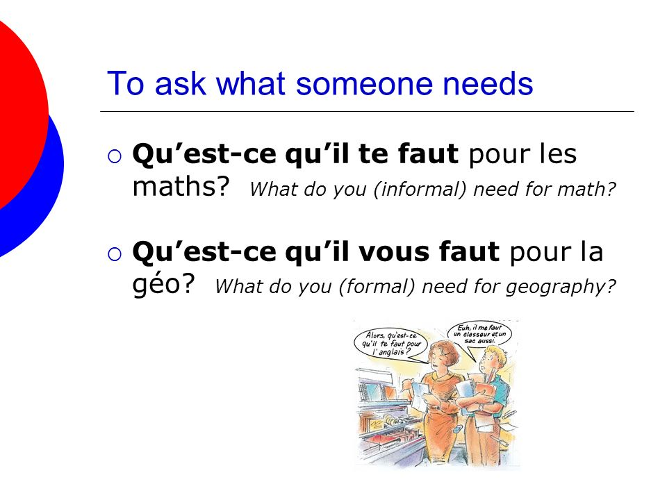 To ask what someone needs