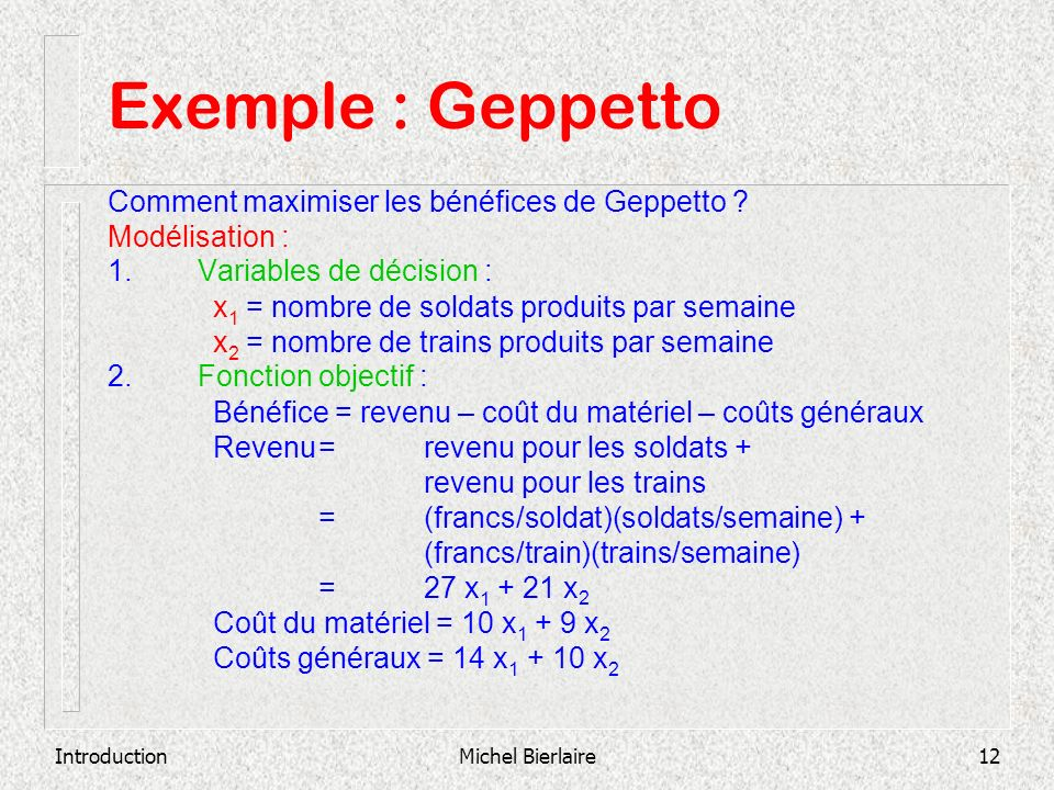 Exemple : Geppetto Comment maximiser les bénéfices de Geppetto