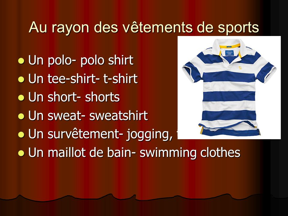 Au rayon des vêtements de sports