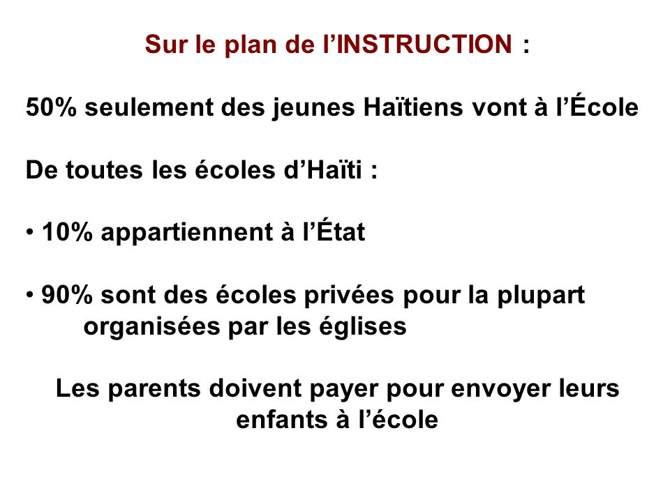 Sur le plan de l'INSTRUCTION :