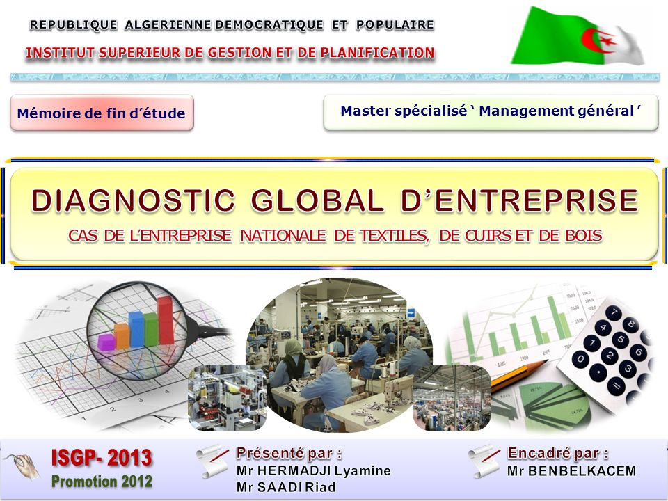 ISGP- 2013 Promotion 2012 DIAGNOSTIC GLOBAL D'ENTREPRISE