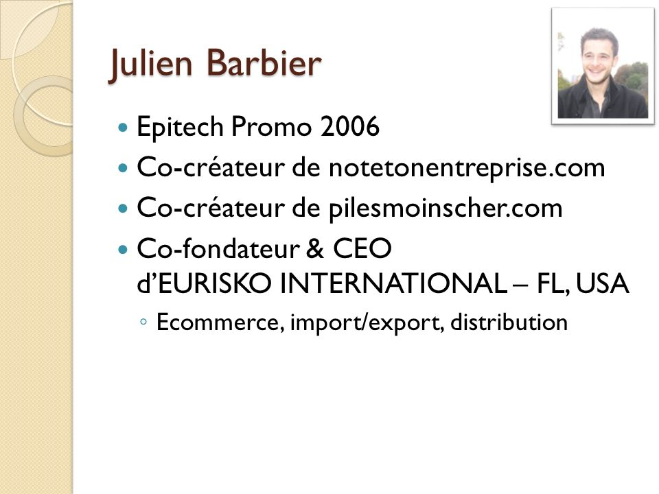 Julien Barbier Epitech Promo 2006 Co-créateur de notetonentreprise.com