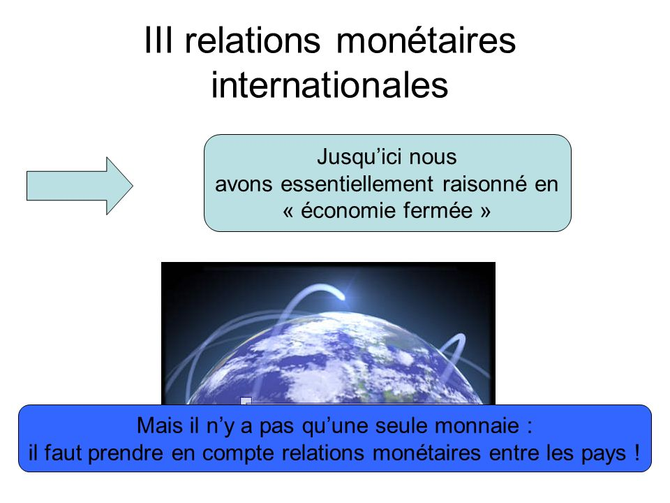III relations monétaires internationales