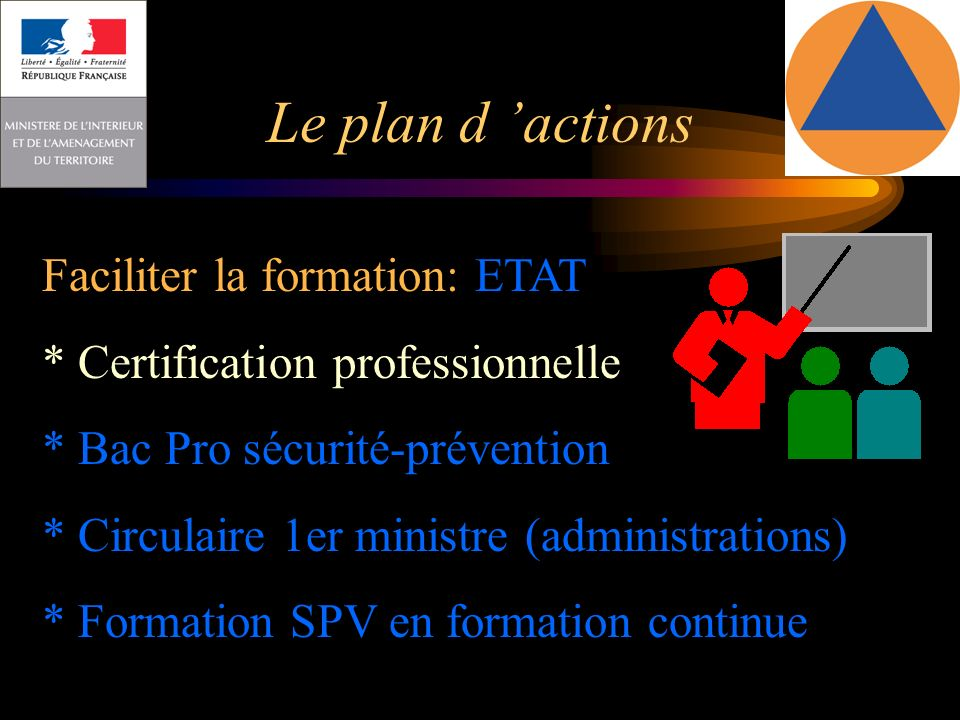 Le plan d 'actions Faciliter la formation: ETAT