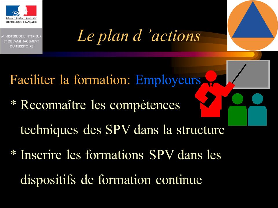 Le plan d 'actions Faciliter la formation: Employeurs