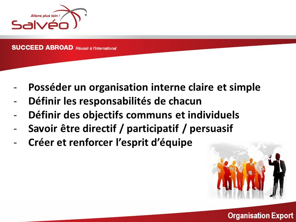 MISSION SECTORIELLE Posséder un organisation interne claire et simple