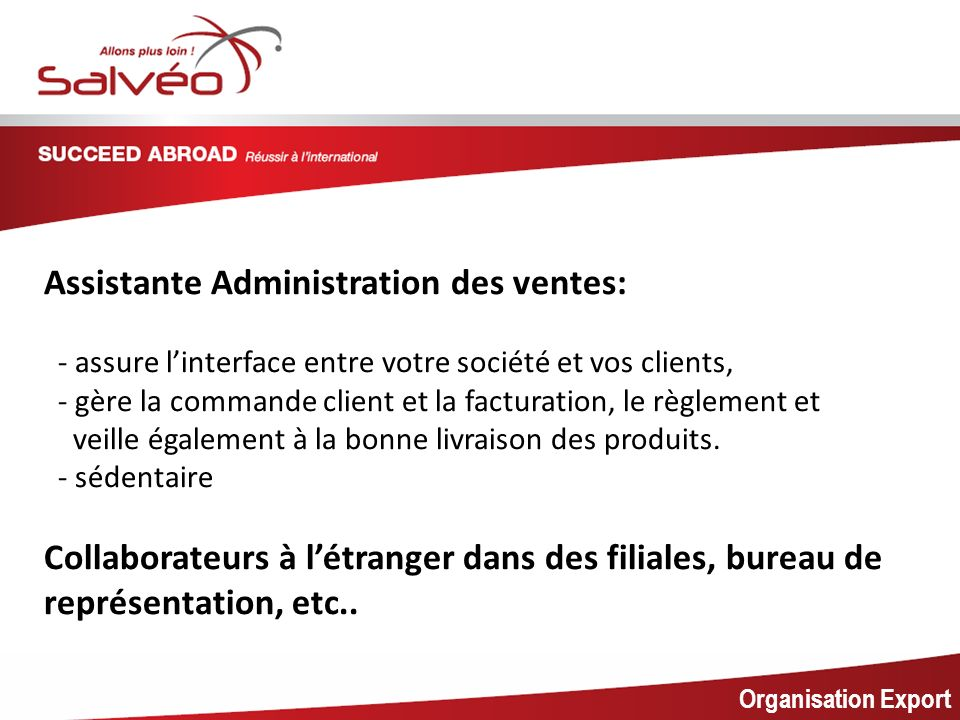 MISSION SECTORIELLE Assistante Administration des ventes: