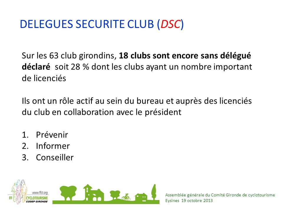DELEGUES SECURITE CLUB (DSC)