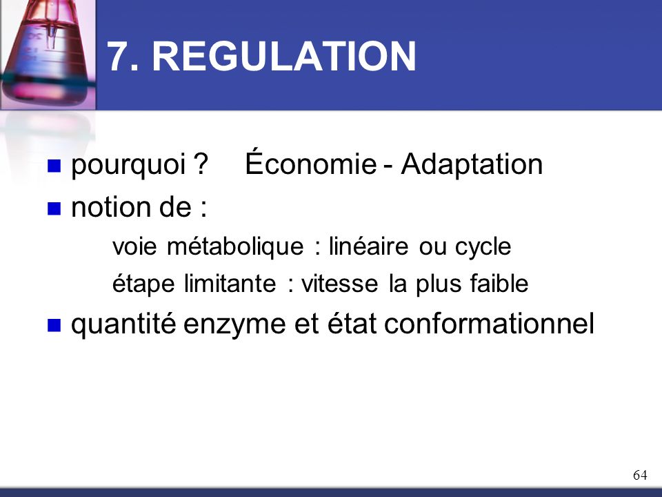 7. REGULATION pourquoi Économie - Adaptation notion de :