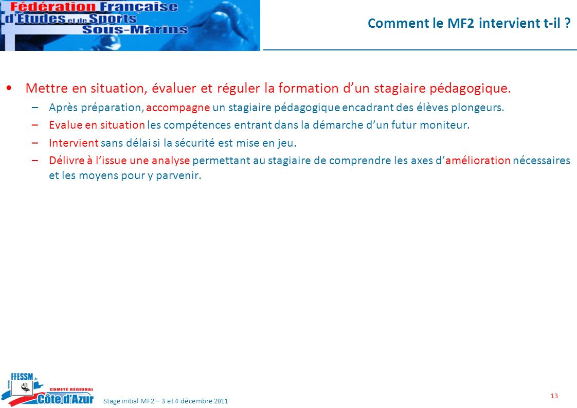 Comment le MF2 intervient t-il