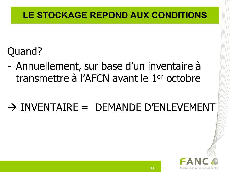 LE STOCKAGE REPOND AUX CONDITIONS