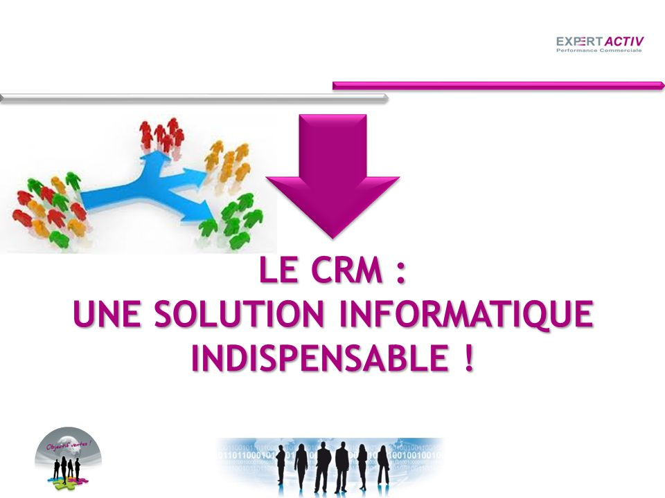 UNE SOLUTION INFORMATIQUE
