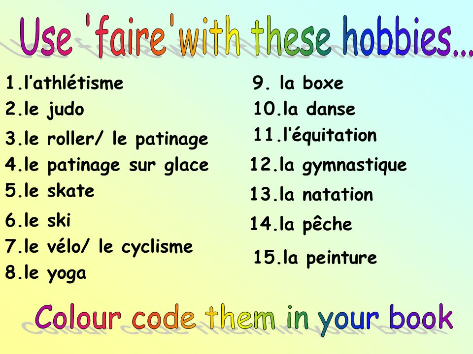 Use faire with these hobbies...