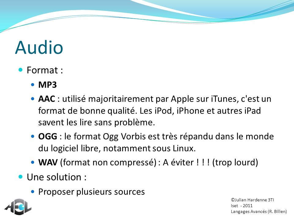 Audio Format : Une solution : MP3