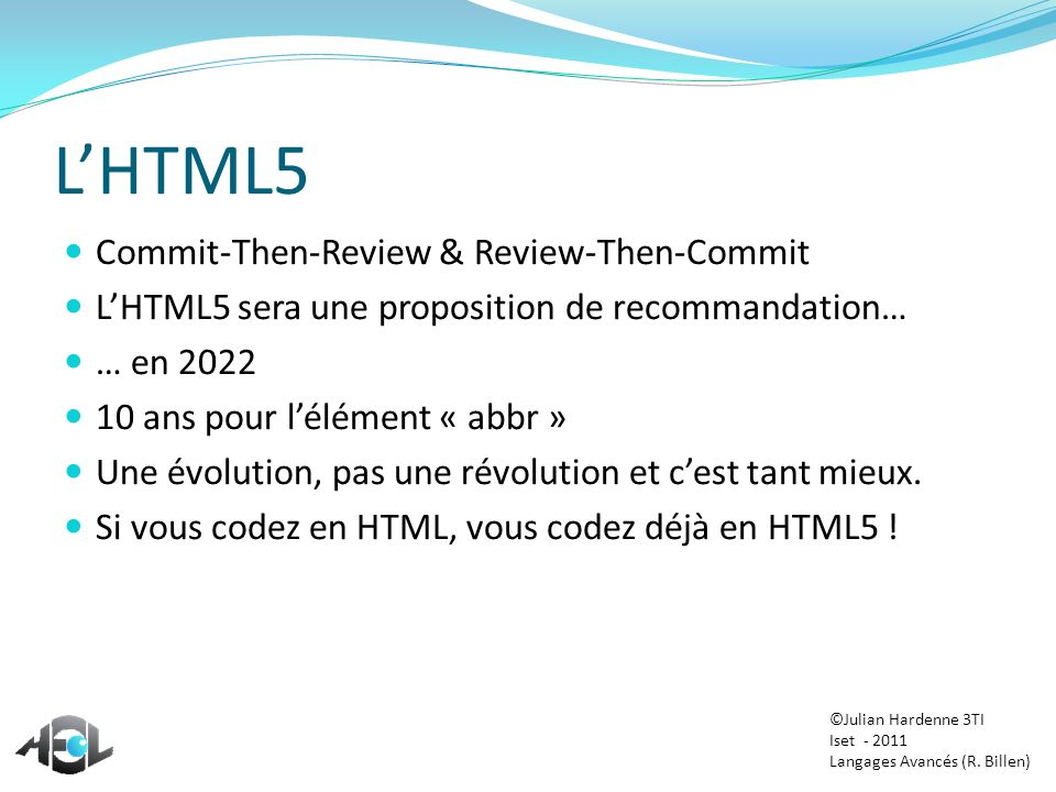 L'HTML5 Commit-Then-Review & Review-Then-Commit