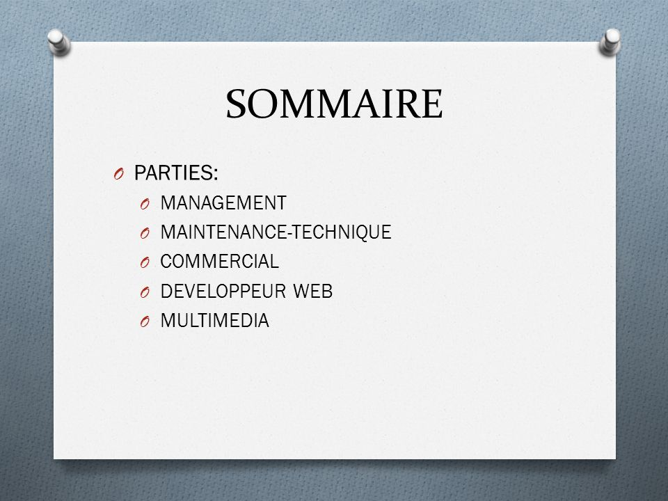 SOMMAIRE PARTIES: MANAGEMENT MAINTENANCE-TECHNIQUE COMMERCIAL