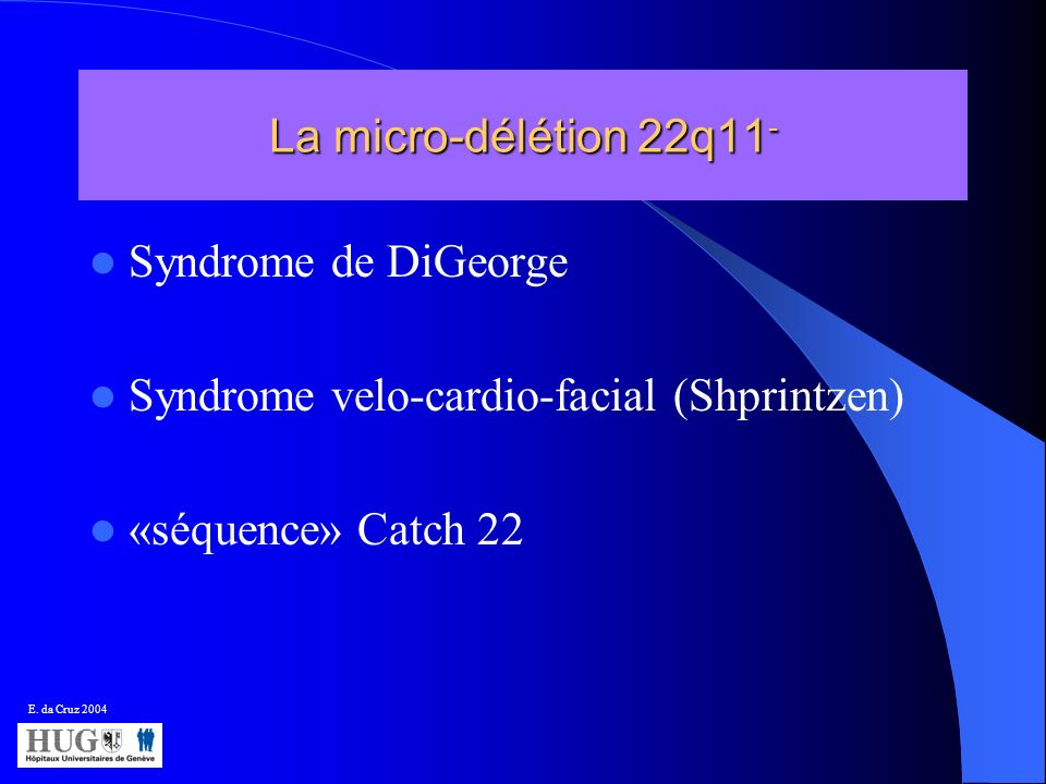 Syndrome velo-cardio-facial (Shprintzen) «séquence» Catch 22