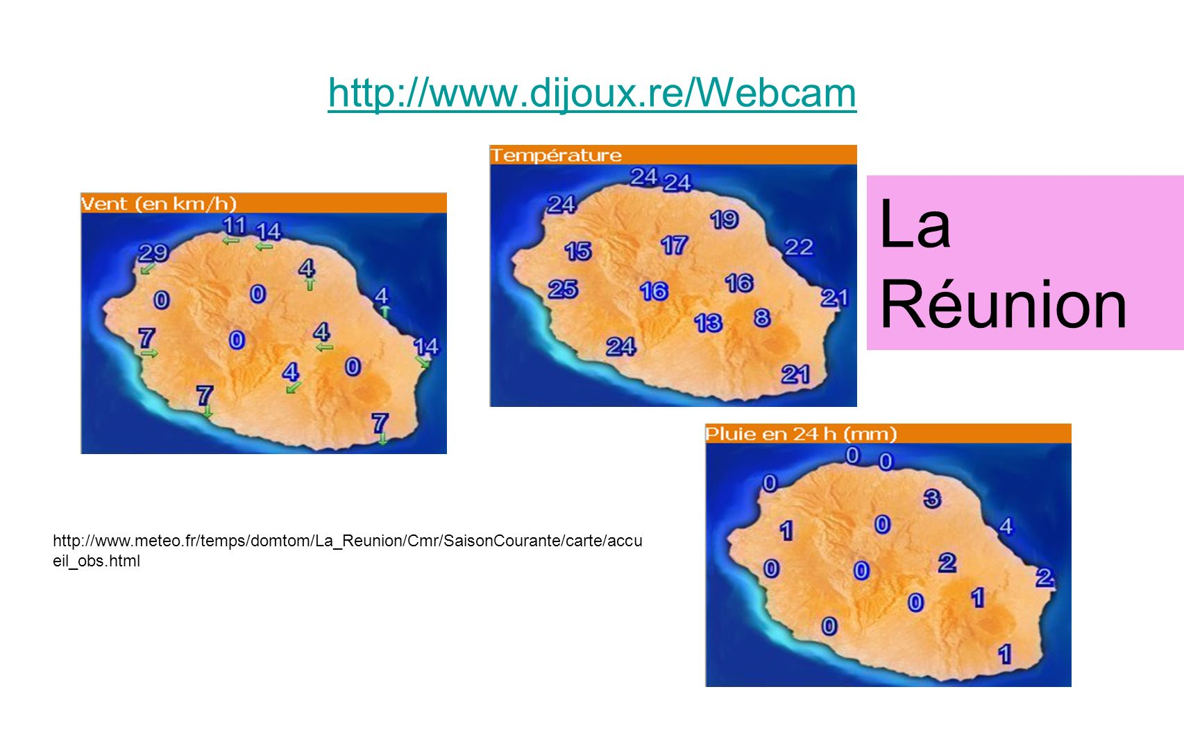 La Réunion http://www.dijoux.re/Webcam