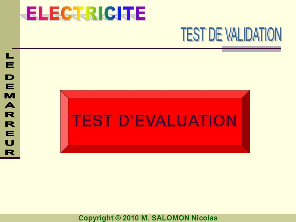 TEST DE VALIDATION TEST D'EVALUATION