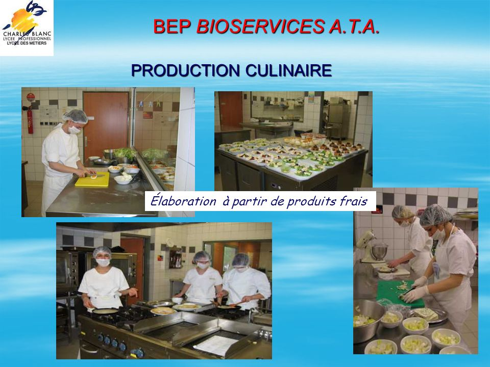 BEP BIOSERVICES A.T.A. PRODUCTION CULINAIRE