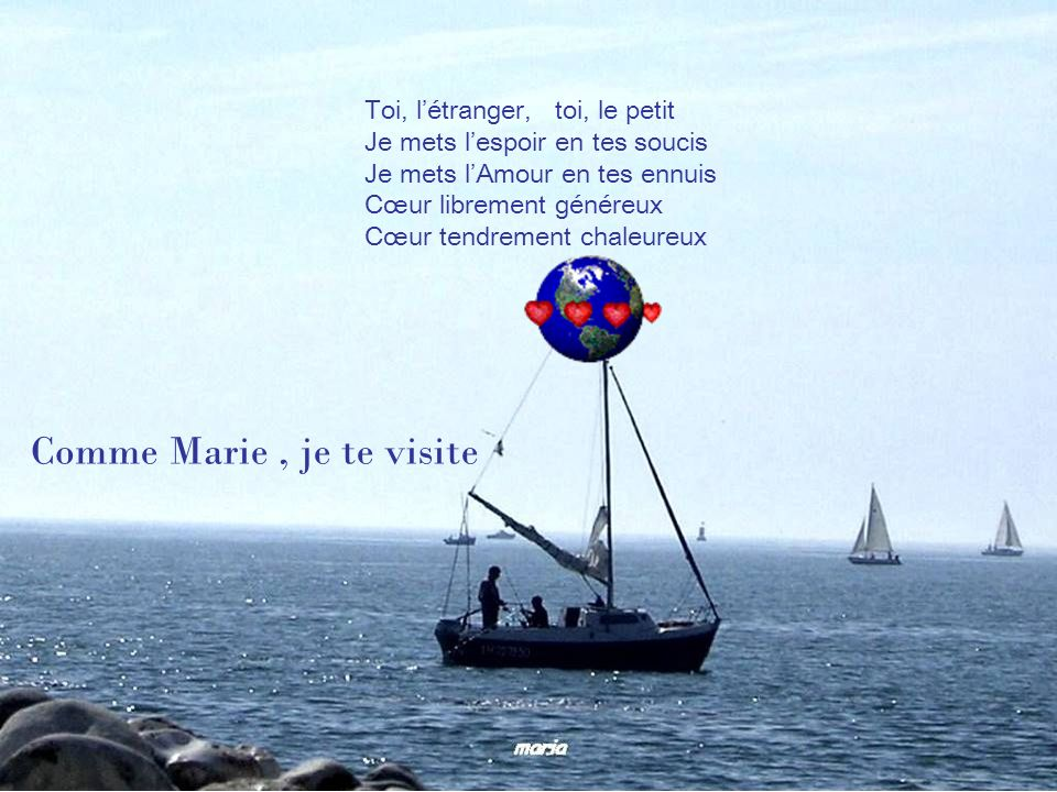 Comme Marie , je te visite