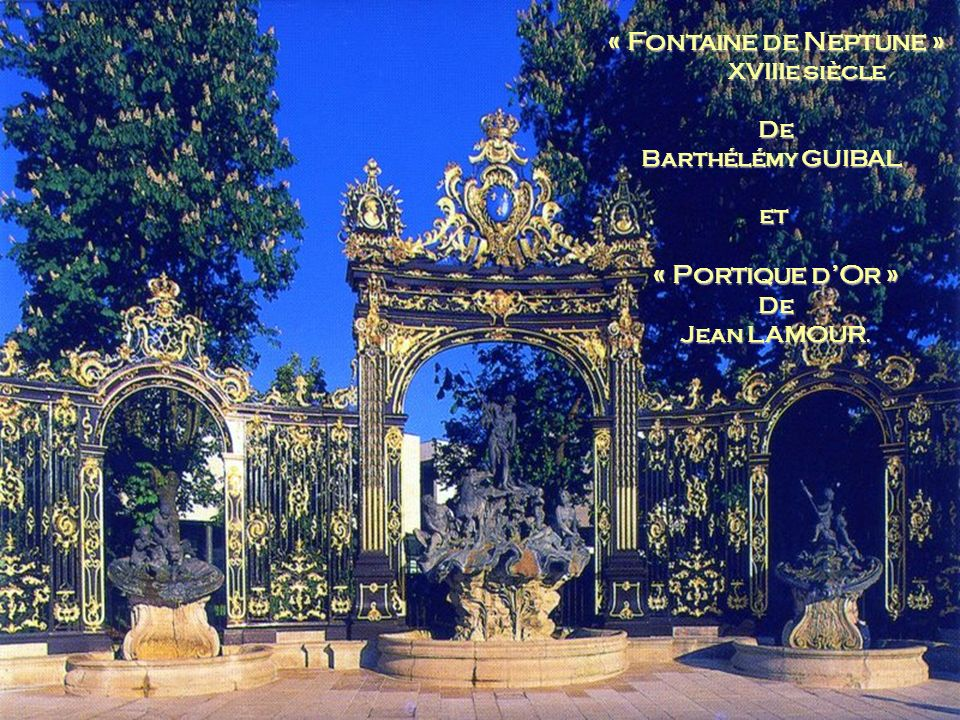 « Fontaine de Neptune » « Portique d'Or »