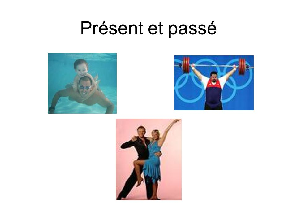 Présent et passé I got them to repeat these first in present tense, then in past tense