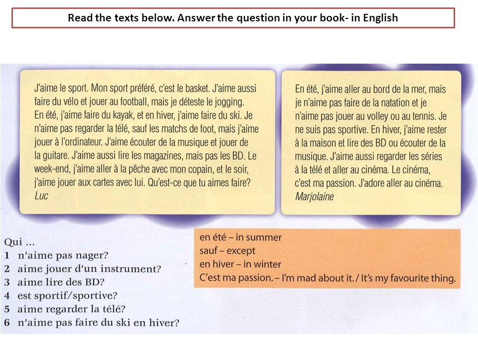 Read the texts below. Answer the question in your book- in English