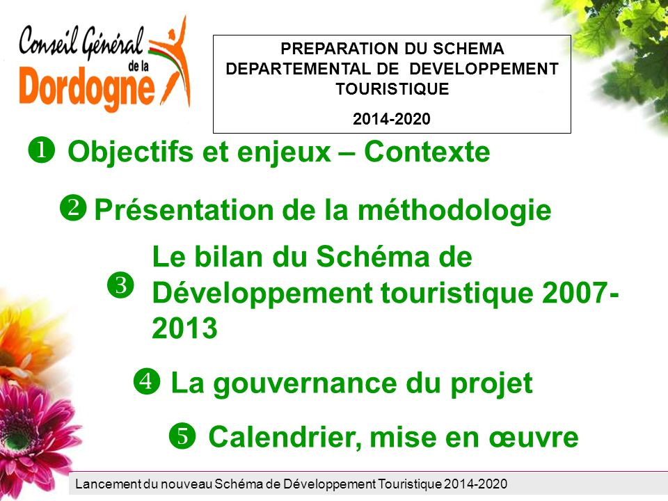 PREPARATION DU SCHEMA DEPARTEMENTAL DE DEVELOPPEMENT TOURISTIQUE