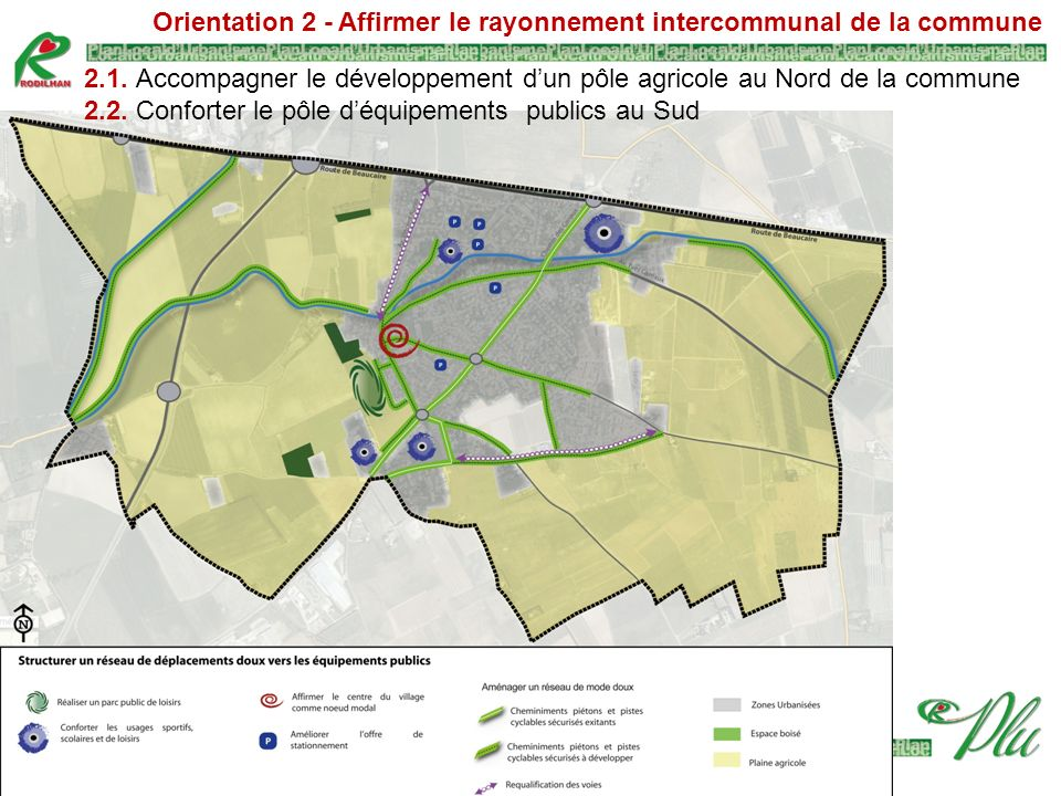 Orientation 2 - Affirmer le rayonnement intercommunal de la commune