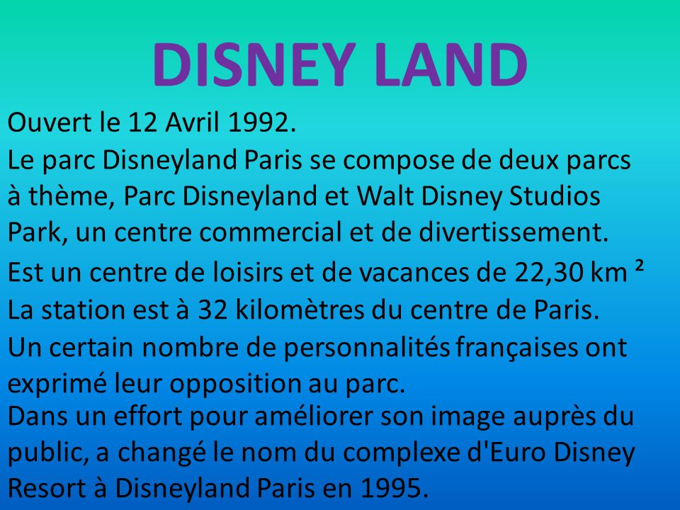 DISNEY LAND Ouvert le 12 Avril 1992.