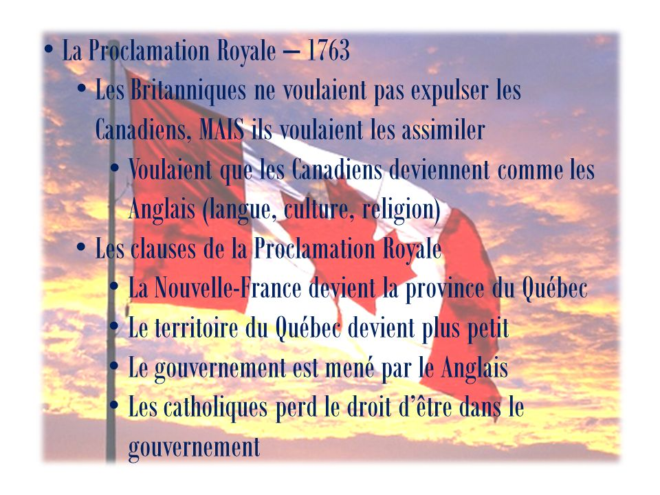 La Proclamation Royale – 1763