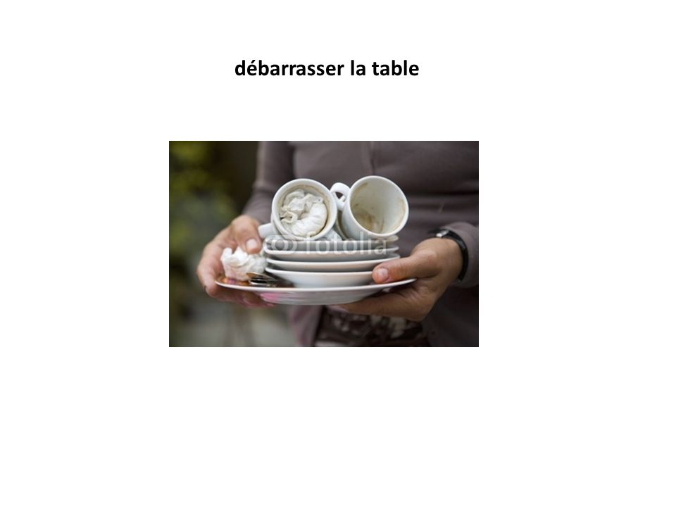 débarrasser la table
