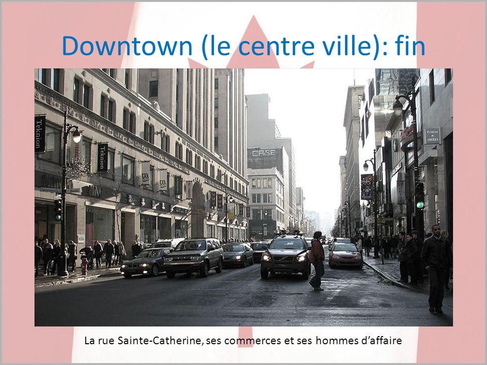 Downtown (le centre ville): fin