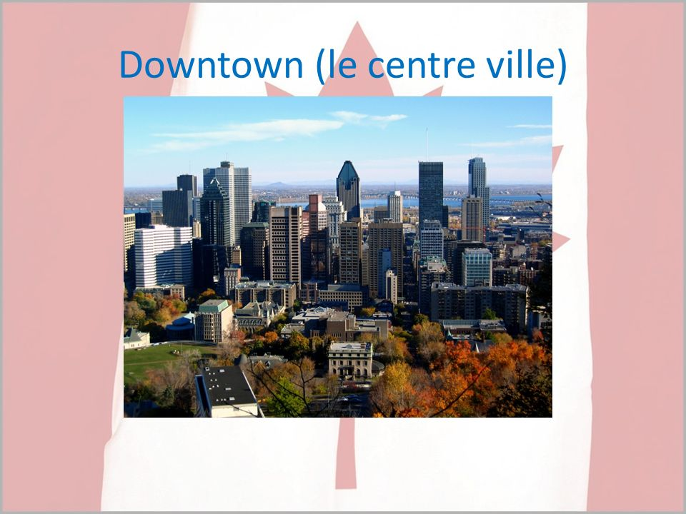 Downtown (le centre ville)