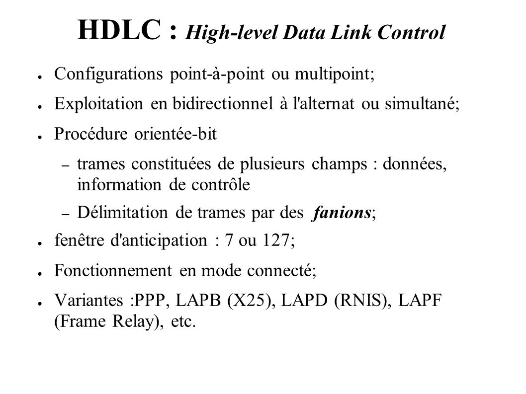 HDLC : High-level Data Link Control