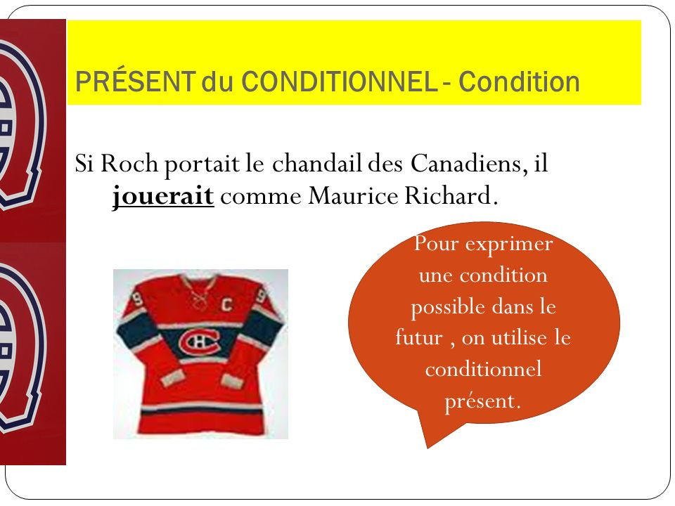 PRÉSENT du CONDITIONNEL - Condition