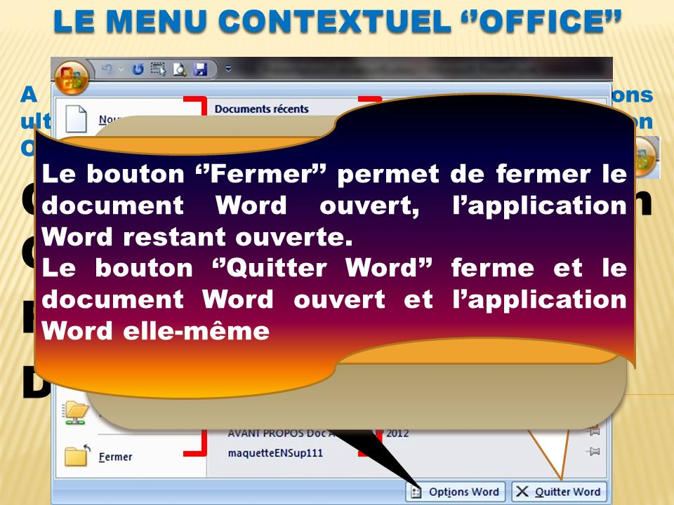 Le menu CONTEXTUEL ''office''
