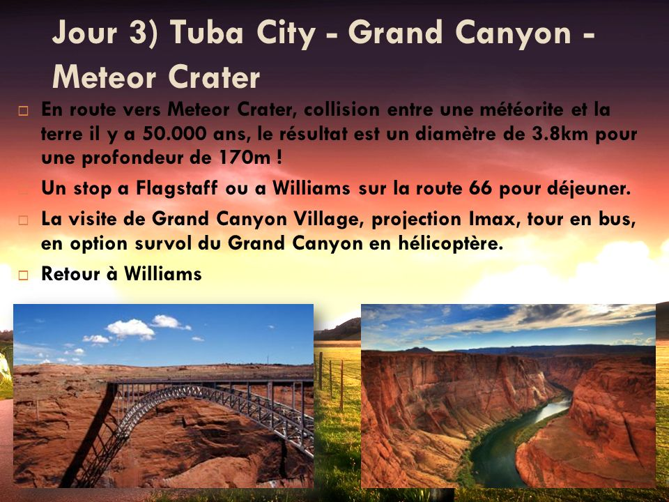Jour 3) Tuba City - Grand Canyon - Meteor Crater