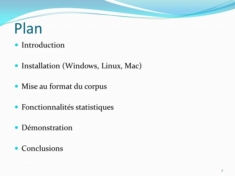 Plan Introduction Installation (Windows, Linux, Mac)