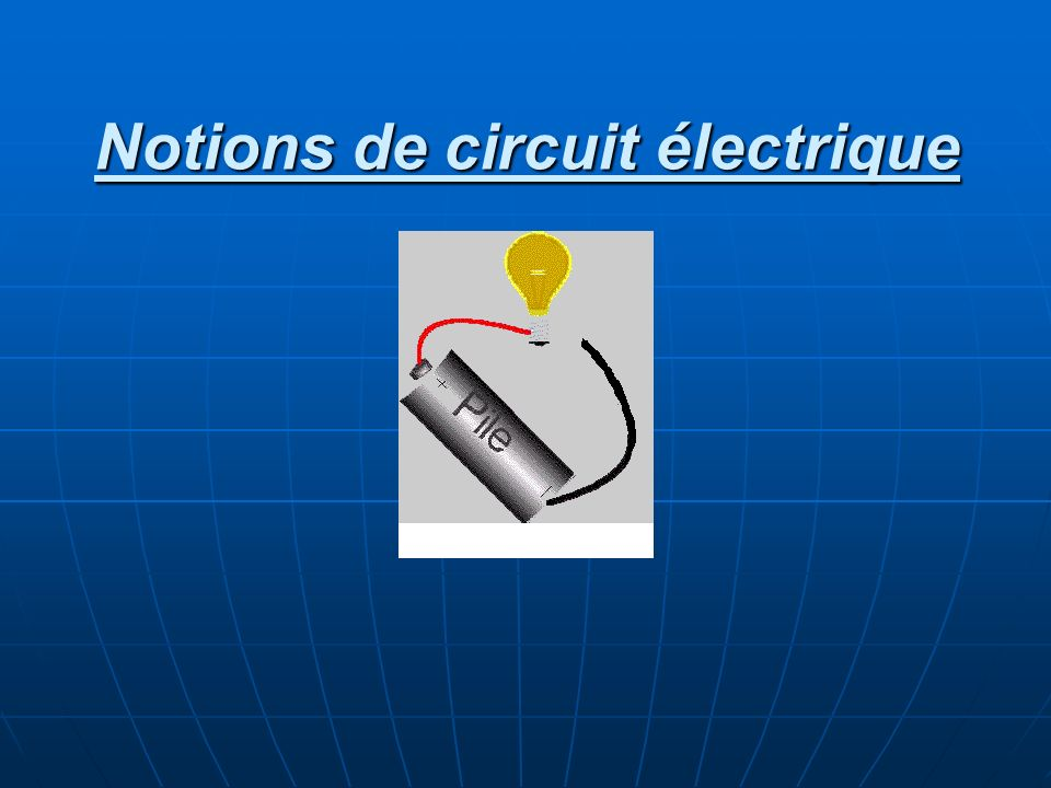 Notions de circuit électrique