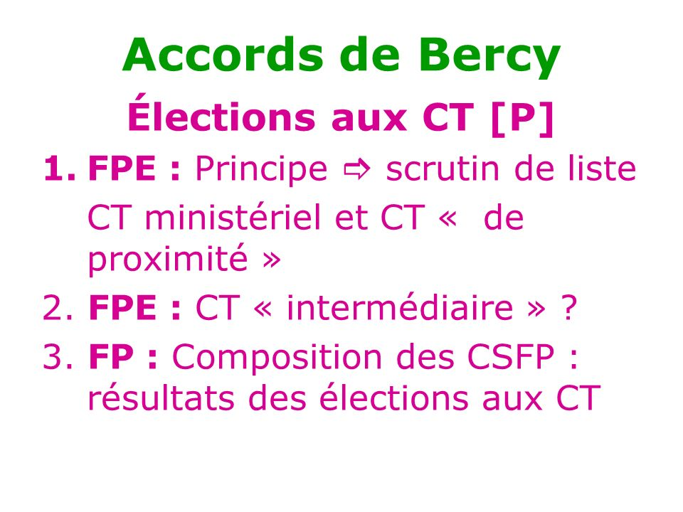 Accords de Bercy Élections aux CT [P]