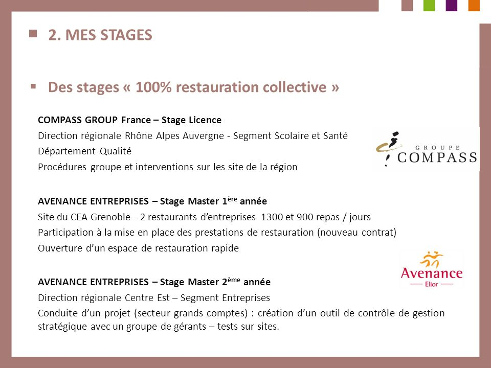 2. MES STAGES Des stages « 100% restauration collective »