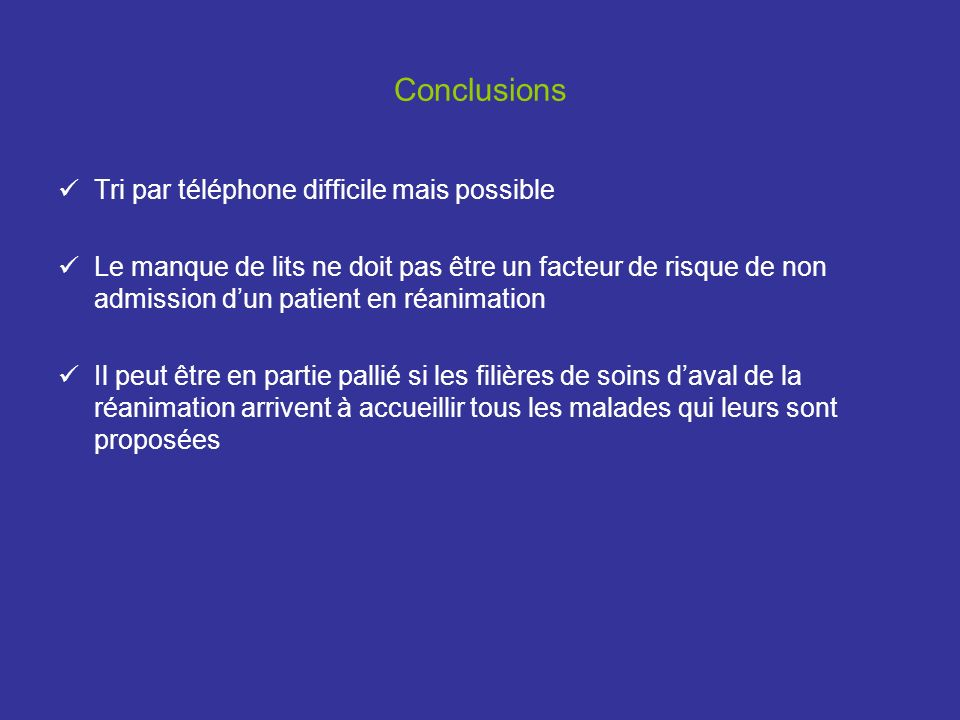 Conclusions Tri par téléphone difficile mais possible