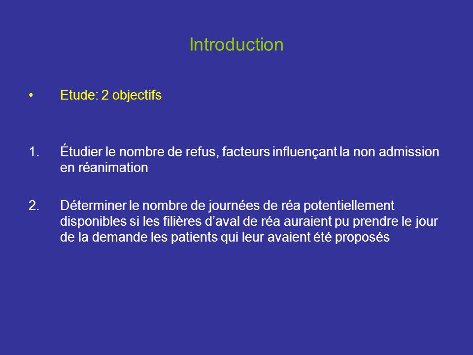 Introduction Etude: 2 objectifs