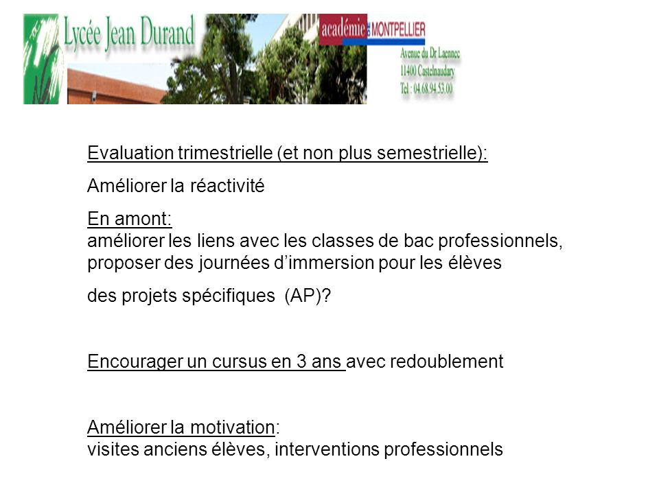 Evaluation trimestrielle (et non plus semestrielle):