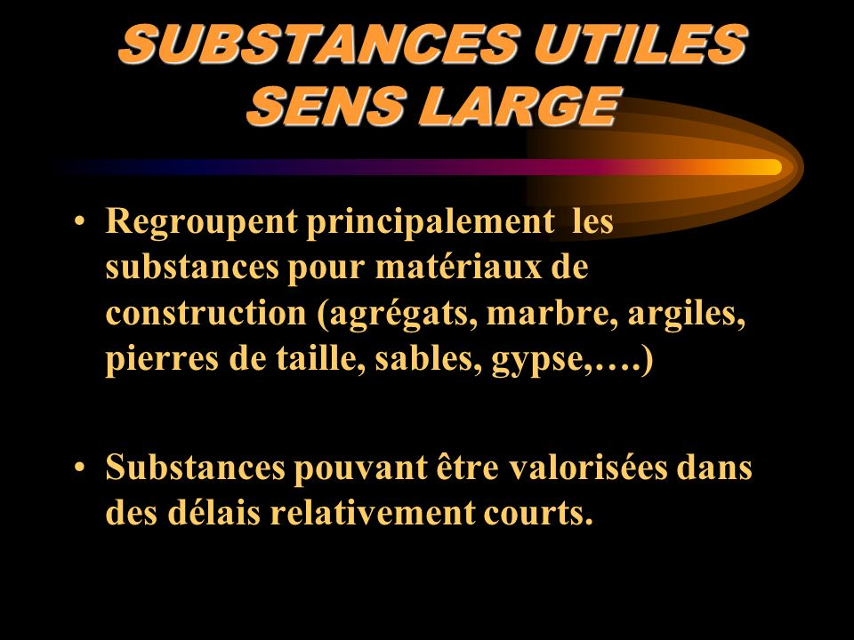 SUBSTANCES UTILES SENS LARGE