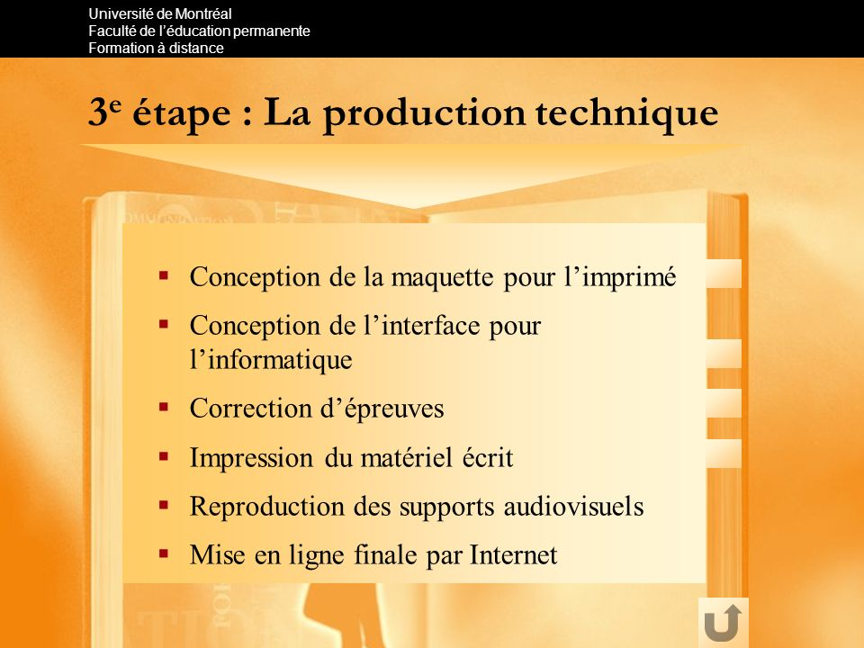 3e étape : La production technique