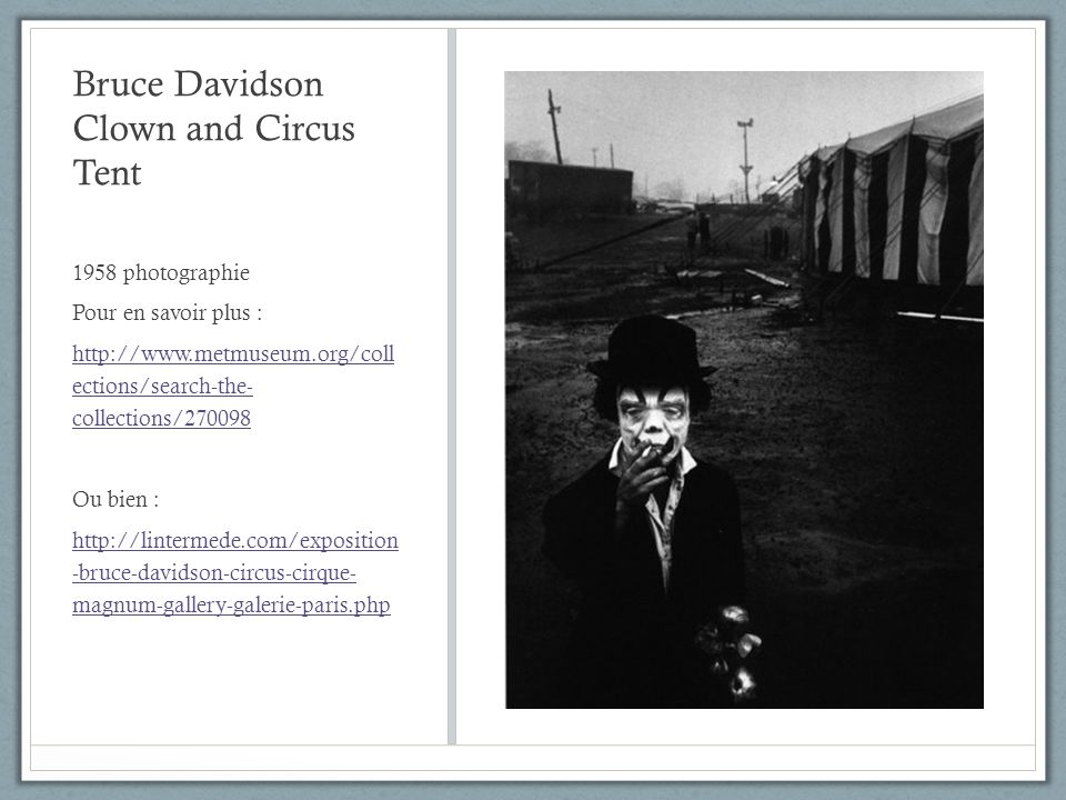 Bruce Davidson Clown and Circus Tent