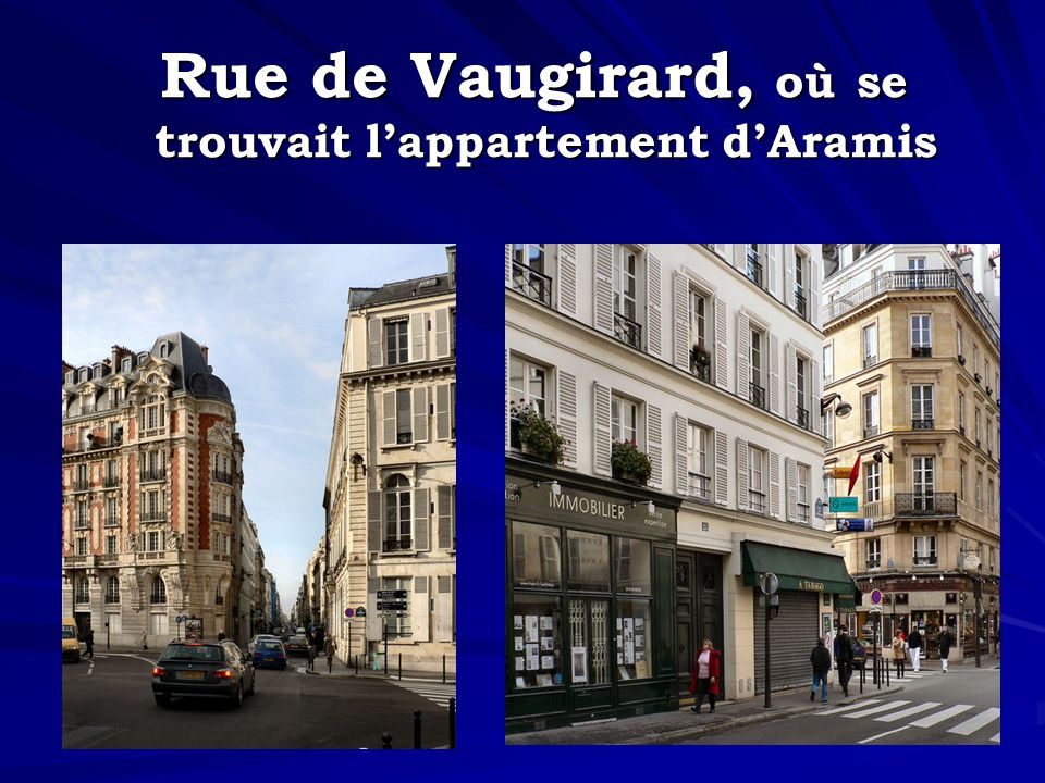 trouvait l'appartement d'Aramis
